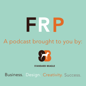 The FRP Podcast - Business, Design, Creativity, and Success