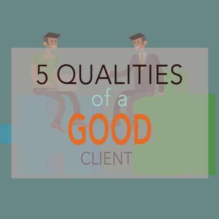 Blogpost - 5 Qualities of a Good Client - Web Design and Development