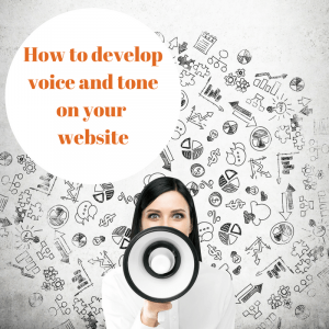How to develop voice and tone on your website