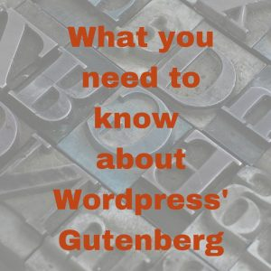 What You Need to Know about WordPress' Gutenberg
